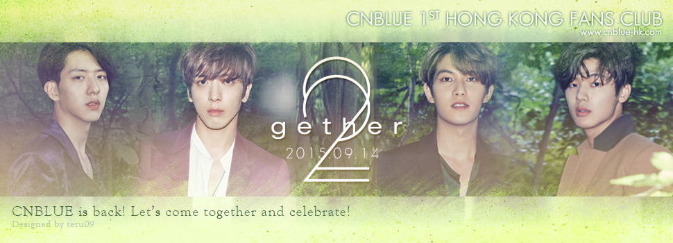 C.N.BLUE����ᴩ�|����   C.N.BLUE 1st Hong Kong Fans Club | �}���U